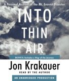 Read by: Jon Krakauer Short Review: An author-narrated memoir of one of the most tragic seasons on Mt. Everest.