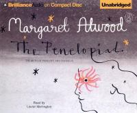 Short Review: Margaret Atwood's retelling of a portion of The Odyssey in Penelope's voice, her contribution to the Canongate Myth Series, read by Laurel Merlington.