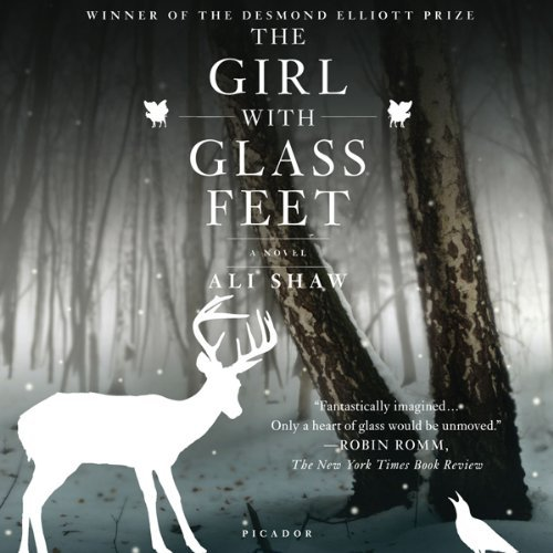 The Girl With Glass Feet By Ali Shaw Audio Book Reviews Books