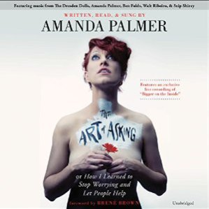 Reader: Amanda Palmer Short Review: Intense and personal treatise on art, music, creativity, community, connection, love, loss, and asking for (and accepting) help from others. Amanda's style of reading is intimate and confessional.